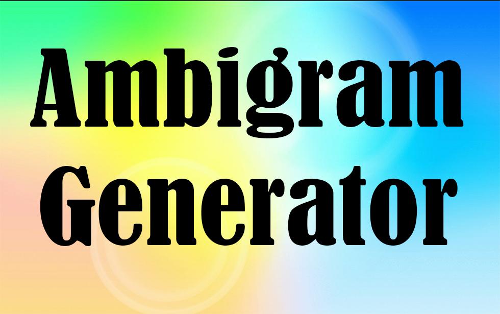Ambigram-Generator - Ambigram Generator  Ambigram Free Creator